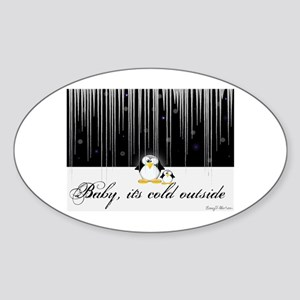 Baby, It's Cold Outside Oval Sticker