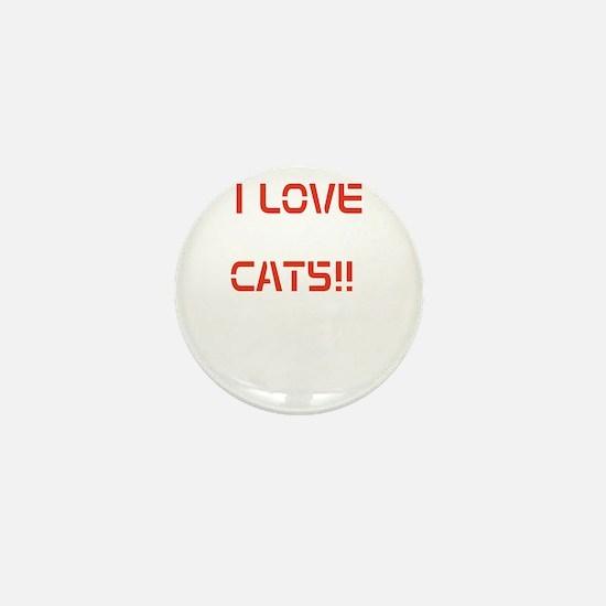 I LOVE CATS!! Mini Button