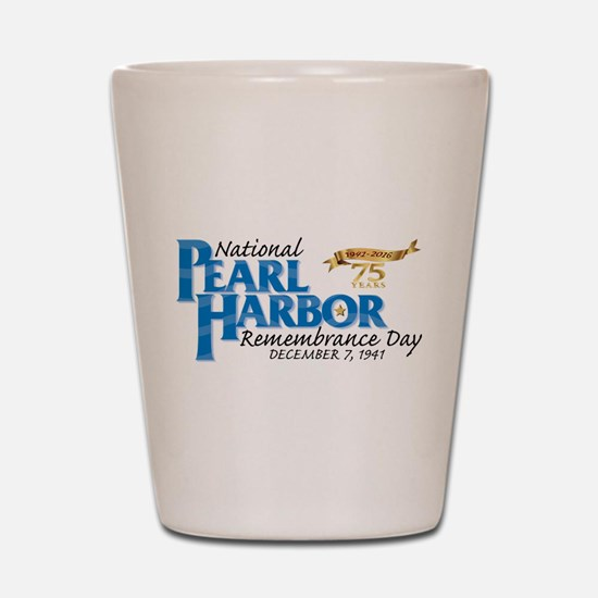 75 years: Pearl Harbor Shot Glass
