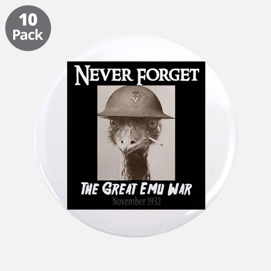 "Never Forget- The Great Emu 3.5"" Button (10 pack)"
