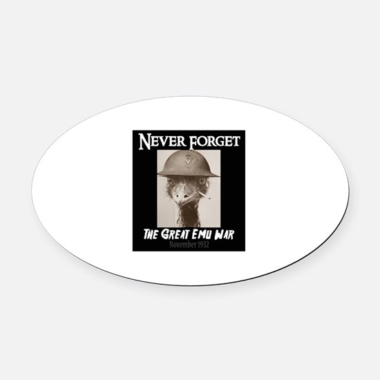 Never Forget- The Great Emu War Oval Car Magnet