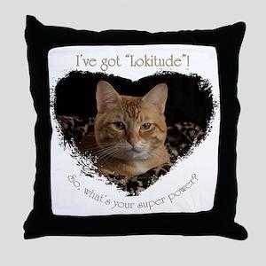 """""""Lokitude"""" Throw Pillow"""