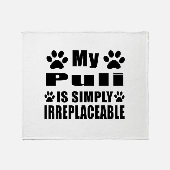 Puli is simply irreplaceable Throw Blanket