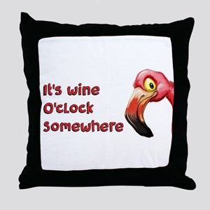 It's Wine O'Clock Somewhere Throw Pillow