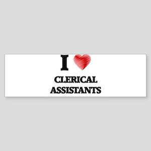 I love Clerical Assistants (Heart m Bumper Sticker