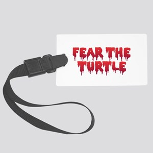 Fear the Turtle Large Luggage Tag