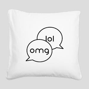 OMG LOL Text Bubbles Square Canvas Pillow