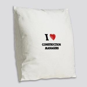I love Construction Managers ( Burlap Throw Pillow