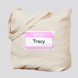 My Name is Tracy Tote Bag