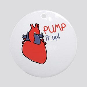 Pump It Up Round Ornament