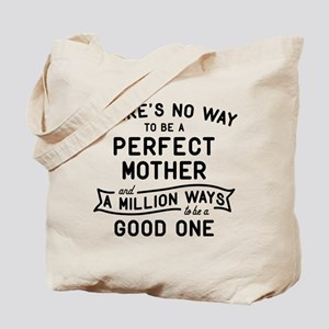 Perfect Mother Tote Bag