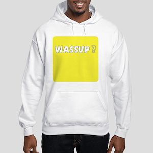 Whats up Hooded Sweatshirt