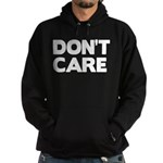 Don't care Hoody