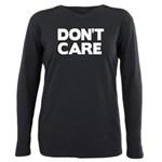 Don't care Plus Size Long Sleeve Tee