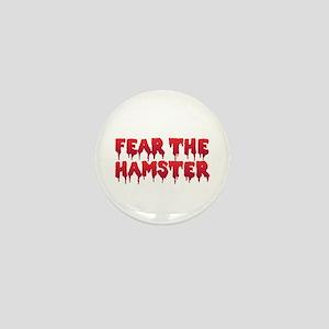 Fear the Hamster Mini Button