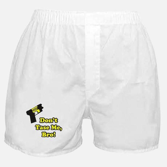 Don't Tase Me Boxer Shorts