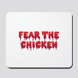 Fear the Chicken Mousepad
