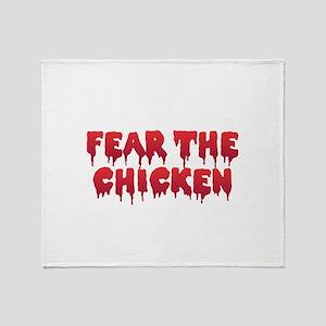 Fear the Chicken Throw Blanket