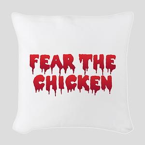 Fear the Chicken Woven Throw Pillow