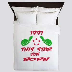1991 This star was born Queen Duvet