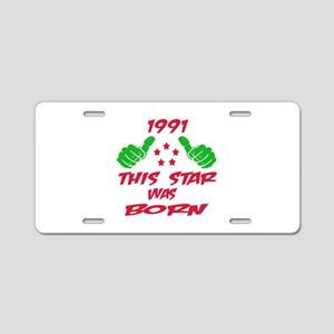 1991 This star was born Aluminum License Plate