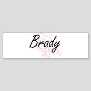 Brady surname artistic design with Bumper Sticker