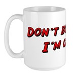 Don't Bother Me I'm Gaming Large Mug