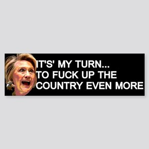 It's My Turn Bumper Sticker