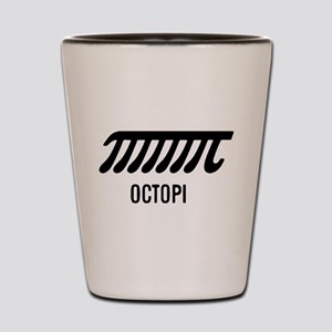Octopi has eight arms Shot Glass