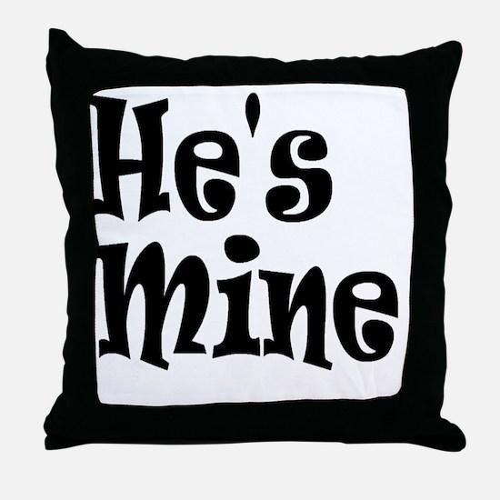 Cute Hes mine Throw Pillow