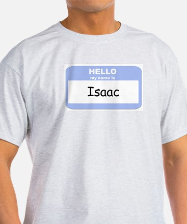 My Name is Isaac T-Shirt