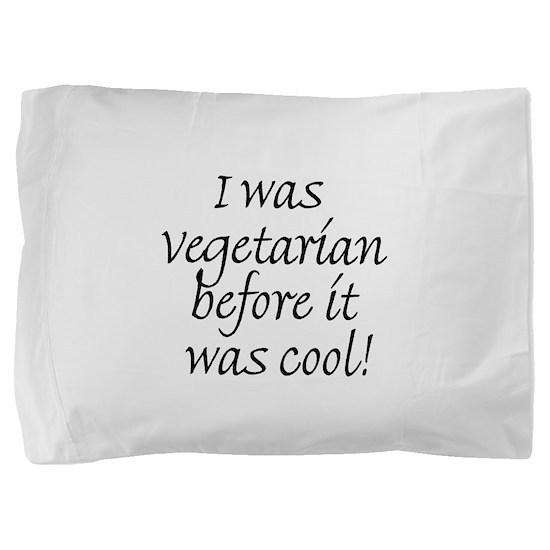 Cool Vegetarian.psd Pillow Sham