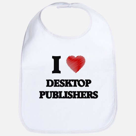 I love Desktop Publishers (Heart made from wor Bib