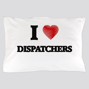 I love Dispatchers (Heart made from wo Pillow Case