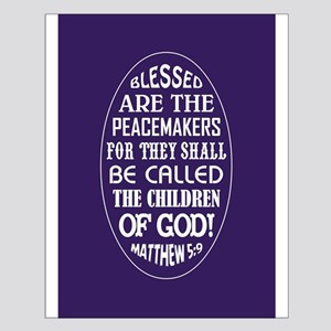 BLESSED ARE... Small Poster