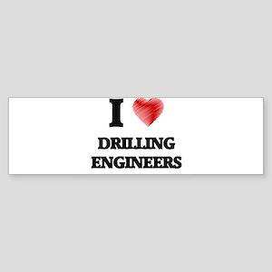 I love Drilling Engineers (Heart ma Bumper Sticker