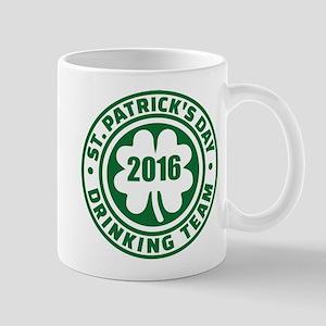 St. Patrick's day drinking team 2016 Mug