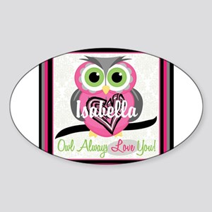 Always Love You Personalize Owl Sticker