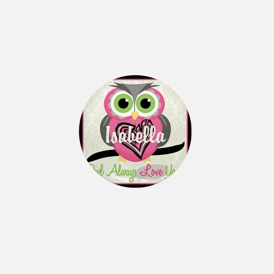Always Love You Personalize Owl Mini Button