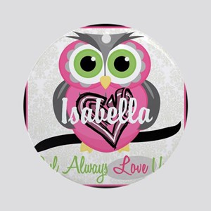 Always Love You Personalize Owl Round Ornament