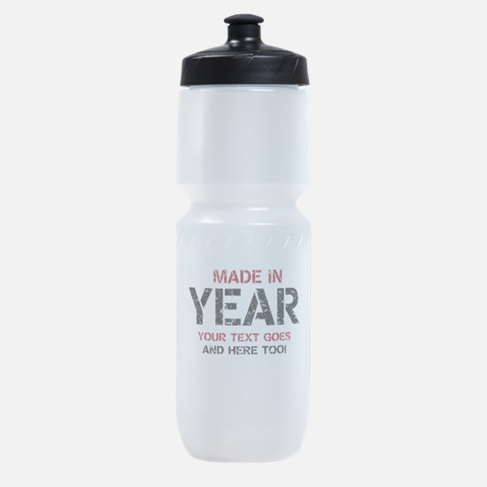 Birthday Made In Your Text Distressed Sports Bottl