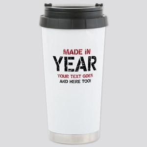 Birthday Made In Your Text Distressed Travel Mug