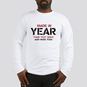 Birthday Made In Your Text Distressed Long Sleeve