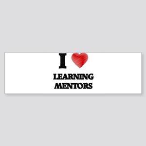 I love Learning Mentors (Heart made Bumper Sticker