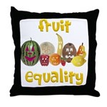 Fruit Equality Throw Pillow