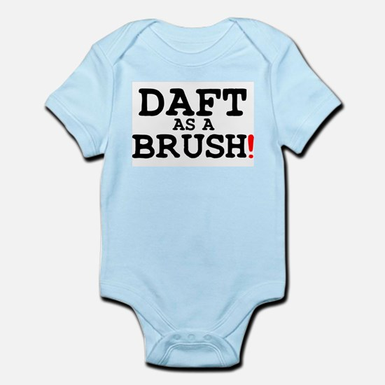 DAFT AS A BRUSH! Body Suit