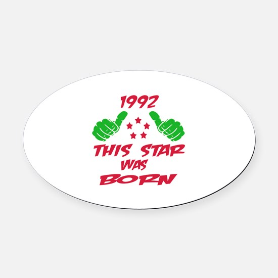 1992 This star was born Oval Car Magnet