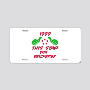 1999 This star was born Aluminum License Plate