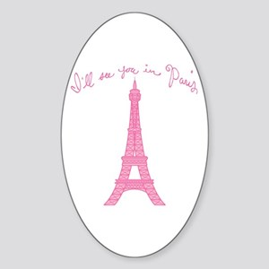 I'll See You in Paris Sticker (Oval)