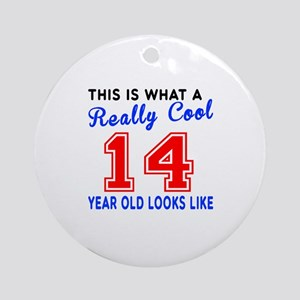 Really Cool 14 Birthday Designs Round Ornament
